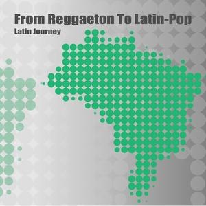 Various Artists - From Reggaeton to Latin-Pop - Latin Journey (Iplug)