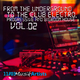 Various Artists From the Underground to the Club Electro, Progressive and Bigroom House, Vol. 02