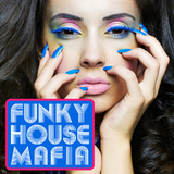 Funky House Mafia by Various Artists mp3 downloads