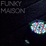 Funky Maison by Various Artists mp3 download