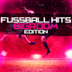 Various Artists - Fussball Hits - Bigroom Edition