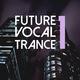 Various Artists - Future Vocal Trance, Vol. 1