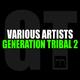 Various Artists Generation Tribal 2