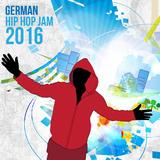 German Hip Hop Jam 2016 by Various Artists mp3 download