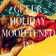 Various Artists - Get Ur Holiday Mood Tuned In!