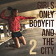 Various Artists - Girls Only, Bodyfit & the City, Vol. 2