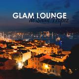 Glam Lounge De Saint Tropez by Various Artists mp3 download