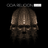 Goa Religion 2018, Vol. 1 by Various Artists mp3 download