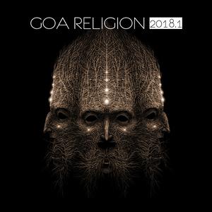 Various Artists - Goa Religion 2018, Vol. 1 (Tantrum)