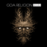 Goa Religion 2018, Vol. 2 by Various Artists mp3 download