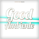 Various Artists - Good Ambiente