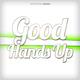 Various Artists - Good Hands Up