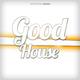 Various Artists - Good House