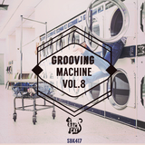 Grooving Machine, Vol. 8 by Various Artists mp3 download