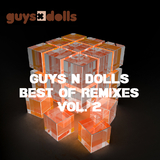 Guys N Dolls Best Of Remixes Vol. 2 by Various Artists mp3 download