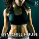 Various Artists Gym Chill House - The Ultimate Work Out Playlist