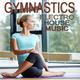 Various Artists - Gymnastics Electro House Music