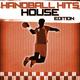 Various Artists - Handball Hits - House Edition