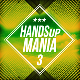 Handsup Mania 3 by Various Artists mp3 downloads