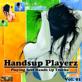 Handsup Playerz Playing Best Hands Up Tracks, Vol. 01 by Various Artists mp3 download