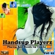 Various Artists - Handsup Playerz Playing Best Hands Up Tracks, Vol. 01