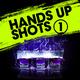 Various Artists Hands up Shots 1