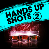 Hands up Shots 2 by Various Artists mp3 download