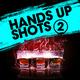 Various Artists Hands up Shots 2