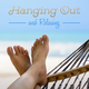 Various Artists - Hanging Out and Relaxing