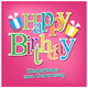 Various Artists Happy Birthday: Kinderlieder zum Geburtstag