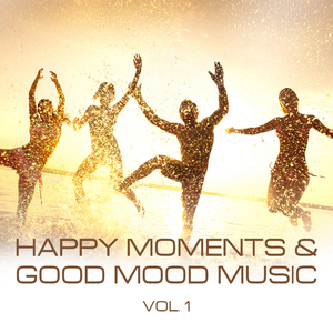 Various Artists - Happy Moments and Good Mood Music, Vol. 1 (Earmotion Audio Creation)