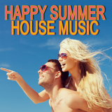 Happy Summer House Music by Various Artists mp3 download