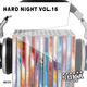Various Artists - Hard Night, Vol. 16