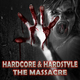 Various Artists Hardcore & Hardstyle - The Massacre