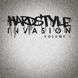 Hardstyle Invasion, Vol. 1 by Various Artists mp3 download