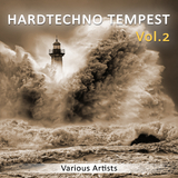 Hardtechno Tempest, Vol. 2 by Various Artists mp3 download