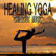 Various Artists - Healing Yoga Chillout Music