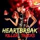 Various Artists - Heartbreak Killer Tracks