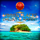 Hidden Places: Chillout & Ambient 4 by Various Artists mp3 download