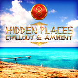 Hidden Places: Chillout & Ambient 8 by Various Artists mp3 download
