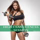 Various Artists High Class Fitness Session
