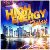 High Energy Today by Various Artists mp3 download