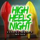 Various Artists - High Heels Night - Finest Dance Music