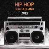 Hip Hop Deutschland 2018 by Various Artists mp3 download