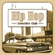 Various Artists Hip Hop Lowrider Club