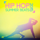 Various Artists - Hip Hop Summer Beats 2015