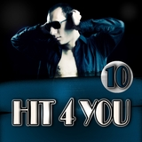 Hit 4 You 10 by Various Artists mp3 download