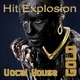 Various Artists - Hit Explosion Vocal House Gold