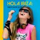 Various Artists Hola Ibiza: Mejor Musica 2017