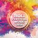 Various Artists - Holi Festival Music 2018